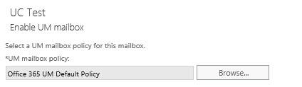 UM Mailbox Policy