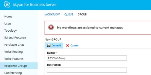 Skype Response Groups No Workflows are assigned to current manager